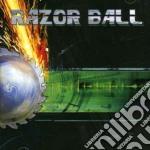 Razor Ball - Razor Ball cd musicale di Ball Razor