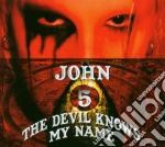 John 5 - The Devil Knows My Name cd musicale di JOHN 5