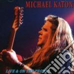 LIVE & ON THE PROWL cd musicale di Michael Katon