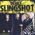 Devils Slingshot - Clynophobia cd musicale di Slingshot Devils