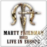 Marty Friedman - Exibit - Live In Europe cd musicale di Marty Friedman