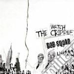 WATCH THE CRIPPLE DANCE cd musicale di GOBSQUAD