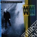 Montgomery,monte - Wishing Well cd musicale di Monte Montgomery
