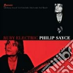 Philipp Sayce - Ruby Electric cd musicale di Philipp Sayce