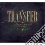 Transfer - Future Selves cd musicale di TRANSFER