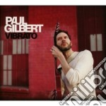 Gilbert,paul - Vibrato cd musicale di Paul Gilbert