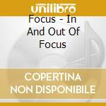 Focus - In And Out Of Focus cd musicale di FOCUS