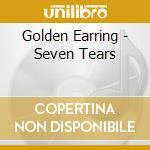 Seven tears cd musicale di Earring Golden