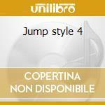 Jump style 4 cd musicale di Artisti Vari