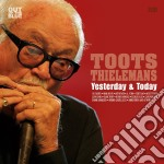 Yesterday & today cd musicale di Toots Thielemans