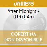 After midnight cd musicale di Artisti Vari