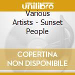 Sunset people cd musicale di Artisti Vari