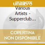 SUPPERCLUB PRESENTS NOMADS 5 cd musicale di ARTISTI VARI