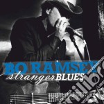 STRANGER BLUES cd musicale di RAMSEY BO