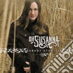 Oh Susanna - Short Stories cd musicale di OH SUSANNA