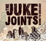 Going to chicago! cd musicale di Joints Juke