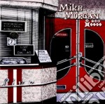 Mike Morgan & The Crawl - Live In Dallas cd musicale di MORGAN MIKE & THE CR