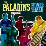 POWER SHAKE LIVE HOLLAND cd musicale di THE PALADINS