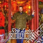 Rob Lutes - Truth & Fiction cd musicale di ROB LUTES