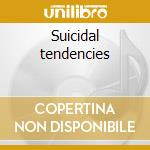 Suicidal tendencies cd musicale