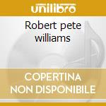 Robert pete williams cd musicale