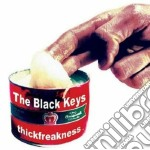 Black Keys - Thickfreakness cd musicale di BLACK EYES
