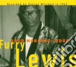 Furry Lewis - Good Morning Judge cd musicale di FURRY LEWIS