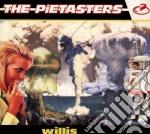 Pietasters - Willis cd musicale di PIETASTERS