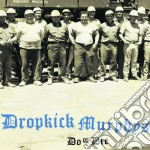 DO OR DIE cd musicale di DROPKICK MURPHYS