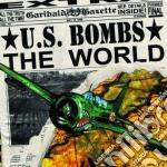 U.S. Bombs - The World cd musicale di U.S.BOMBS