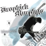 Dropkick Murphys - Blackout cd musicale di DROPKICK MURPHYS