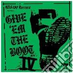 Give'em The Boot IV cd musicale di ARTISTI VARI