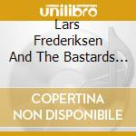 Lars Frederiksen And The Bastards - Viking cd musicale di FREDERIKSEN LARS & THE BASTARDS
