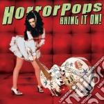 Horrorpops - Bring It On cd musicale di HORRORPOPS