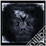 Mercy Killers - Bloodlove cd musicale di MERCY KILLERS