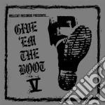 Give' Em The Boot V cd musicale di ARTISTI VARI