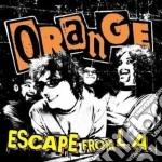 CD - ORANGE - ESCAPE FROM L.A. cd musicale di ORANGE