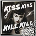 KISS KISS KILL KILL cd musicale di HORRORPOPS
