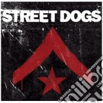 Dogs Street - Street Dogs cd musicale di Dogs Street