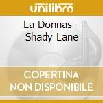 Shady lane cd musicale