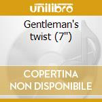 Gentleman's twist (7'') cd musicale