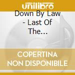 LAST OF THE SHARPSHOOTERS cd musicale di DOWN BY LAW