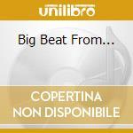 BIG BEAT FROM... cd musicale di CRAMPS