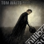 Tom Waits - Mule Varations cd musicale di WAITS TOM