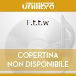F.T.T.W cd musicale di H2O