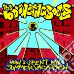 HOW I SPENT MY SUMMER VACATION cd musicale di BOUNCING SOULS