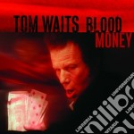 Tom Waits - Blood Money cd musicale di WAITS TOM