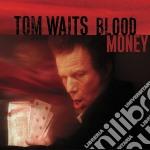 BLOOD MONEY cd musicale di WAITS TOM