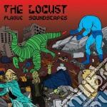 Locust - Plague Soundscapes cd musicale di LOCUST