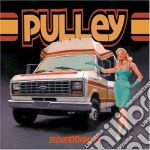 Pulley - Matters cd musicale di PULLEY